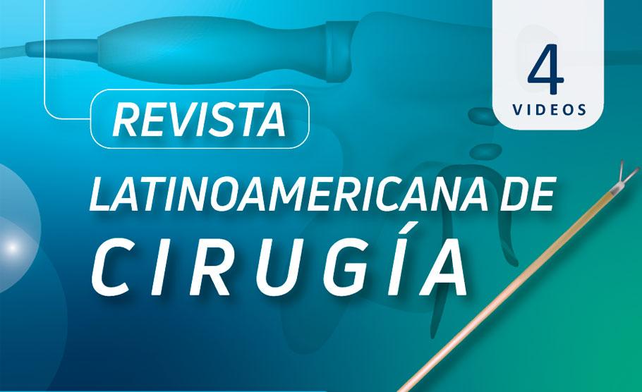 Revista Latinoamericana de Cirugía